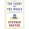 The Court and the World  American Law and the Ne