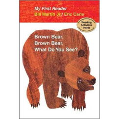 Brown Bear, Brown Bear, What Do You See?(My First Reader) 棕色的熊,棕色的熊,你在看什么?