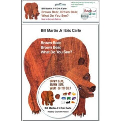 Brown Bear, Brown Bear, What Do You See?(Book+CD)[棕色的熊,棕色的熊,你在看什么?]