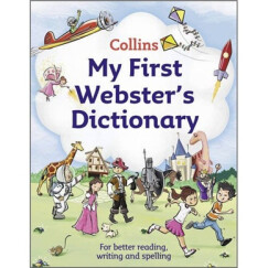 Collins My First Webster's Dictionary[韦伯斯特初级词典]