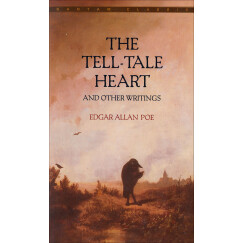 The Tell-Tale Heart 泄密的心和其他作品