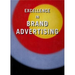 Excellence In Brand Advertising