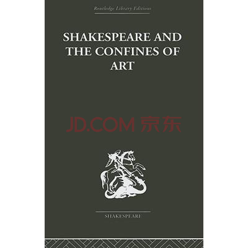 Shakespeare and the Confines of Art图片-京东