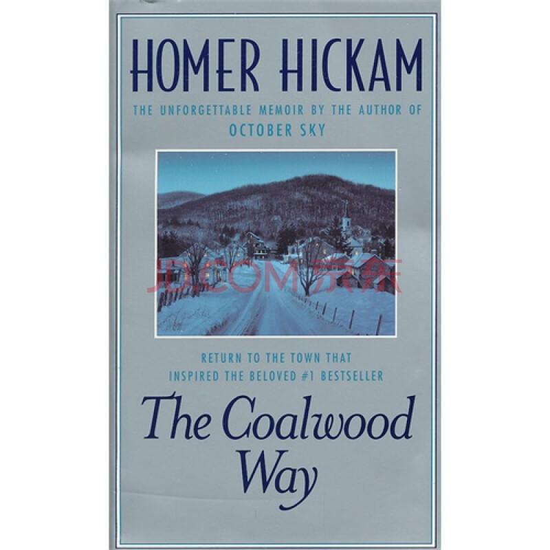 coalwood way, the(isbn=9780440237167)/homer hickam著