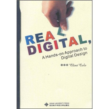 数字设计进阶:入门篇  [Real Digital: A Hands-on Approach to Digital Design] 电子书