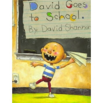 《David Goes To School[大卫去上学] 英文原版》(David Shannon)
