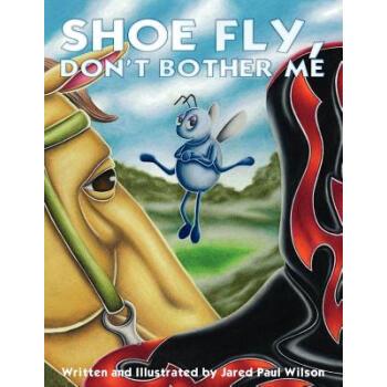 【预订】Shoe Fly, Don't Bother Me【图片 价格