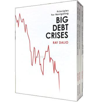 《Big Debt Crises大债务危机 华尔街对冲基金桥水创始人新书》(Ray Dalio)