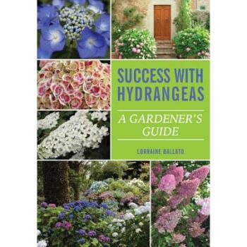 《Success with Hydrangeas: A Gardener's Guide》