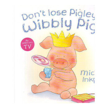 DON`T LOSE PIGLEY,WIBBLY PIG!