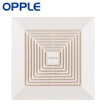 opple 换气扇 普通吊顶(厨房卫生间嵌入式强力排风 静音) 嵌入式