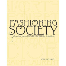 Fashioning Society: A Hundred Years of Haute