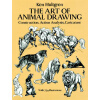 The Art of Animal Drawing: Construction, Action Analysis, Caricature 英文原版