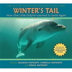 Winter's Tail: How One Little Dolphin Learned to Swim Again  Winter的尾巴:小海豚如何重新学会游泳