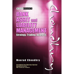 Bank Asset and Liability Management: Strategy Trading Analysis  银行资产与负债管理