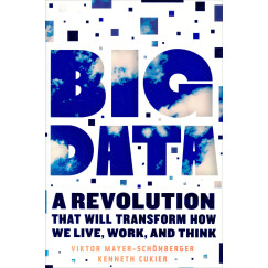 Big Data: A Revolution That Will Transform How We Live, Work, and Think大数据时代 英文原版