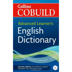 Advanced Learner's English Dictionary (Collins Cobuild)柯林斯COBUILD:高阶英语词典