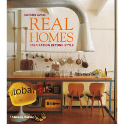 Real Homes: Inspiration Beyond Style[真正的家:风格之外的精神]