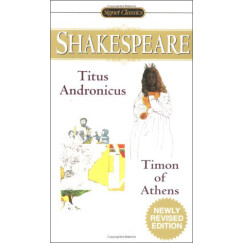 Titus Andronicus and Timon of Athens 《泰特斯·安德洛尼克斯》和《雅典的泰门》