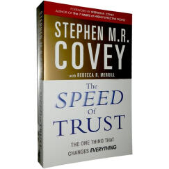 The Speed of Trust: The One Thing That Changes Everything(英版)  信任的速度: 可以改变一切的一件事