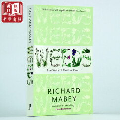 杂草的故事 英文原版 Weeds: The Story of Outlaw Plants