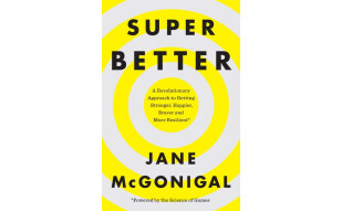 SuperBetter  A Revolutionary Approach to Getting