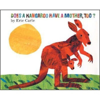 Does a Kangaroo Have a Mother, Too?袋鼠也有妈妈吗? 英文原版