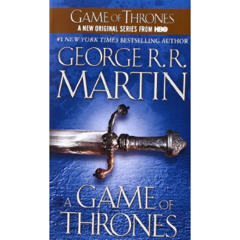 A Game of Thrones (A Song of Ice and Fire, Book 1)冰与火之歌1:权力的游戏 英文原版
