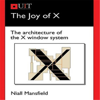The Joy of X:The Architecture of the X Window System PDF高清完整版-PDF下载