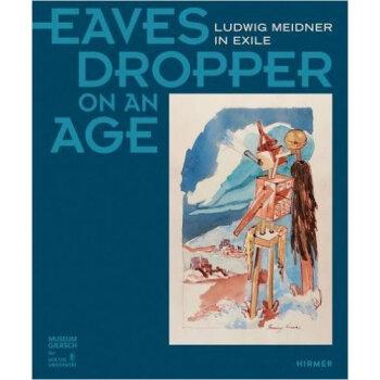 Eavesdropper on an Age 一个时代的窃听者:流放中的路德维希·米德内尔