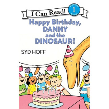 Happy Birthday, Danny and the Dinosaur! (I Can Read, Level 1)生日快乐,丹尼和恐龙 英文原版
