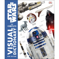 Star Wars ™ Complete Visual Dictionary New Edition